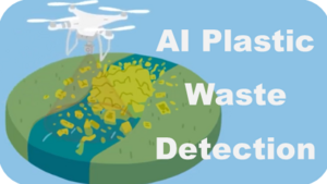 Artificial intelligence records plastic pollution of rivers in Cambodia and Myanmar